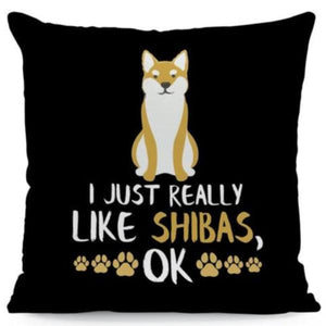 I Just Really Like Yorkies OK Cushion CoverCushion CoverOne SizeShiba Inu
