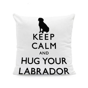 Keep Calm and Hug Your Doberman Cushion CoverCushion CoverOne SizeLabrador
