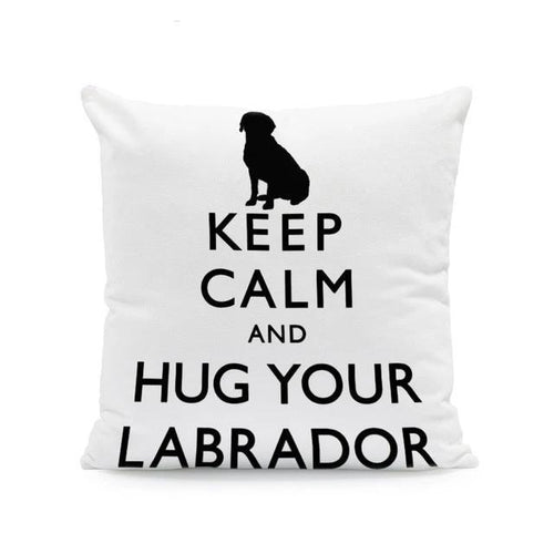 Keep Calm and Hug Your Labrador Cushion CoverCushion CoverOne SizeLabrador