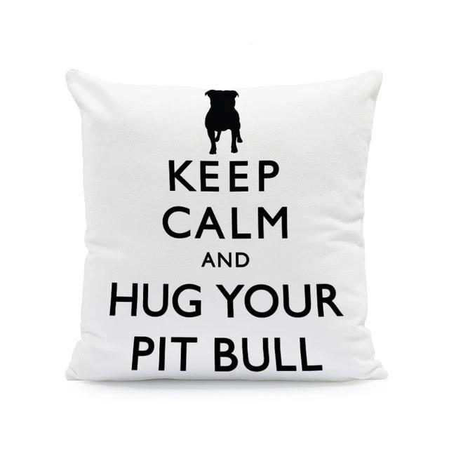 Keep Calm and Hug Your Pit Bull Cushion CoverCushion CoverOne SizePitbull