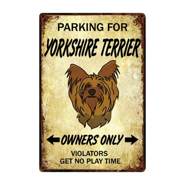 Yorkshire Terrier / Yorkie Love Reserved Parking Sign Board