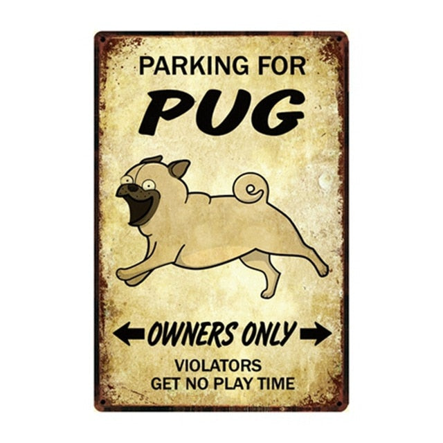 Pug Love Reserved Parking Sign Board