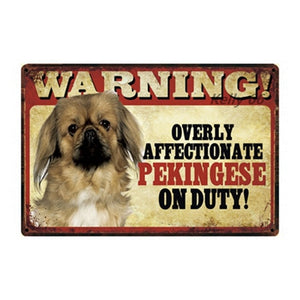 Warning Overly Affectionate Toy Poodle on Duty - Tin Poster