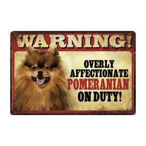 Warning Overly Affectionate Shiba Inu on Duty - Tin Poster