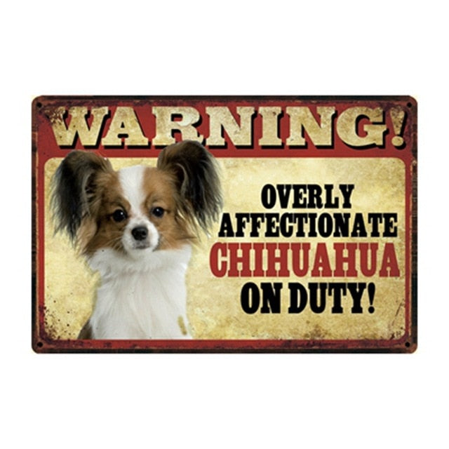Warning Overly Affectionate Long-haired Chihuahua on Duty - Tin Poster