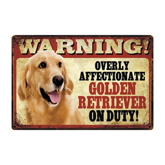 Warning Overly Affectionate Golden Retriever on Duty - Tin Poster