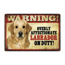 Load image into Gallery viewer, Warning Overly Affectionate Yellow Labrador on Duty - Tin Poster