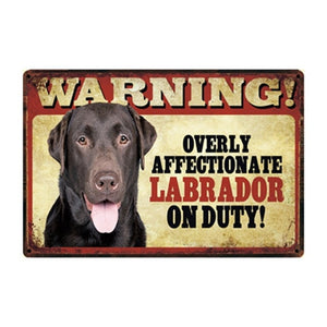 Warning Overly Affectionate Black Labrador Puppy on Duty - Tin Poster