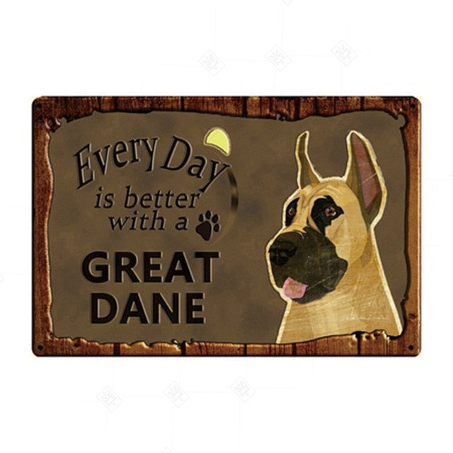 Every Day is Better with my Fawn Great Dane Tin Poster - Series 1