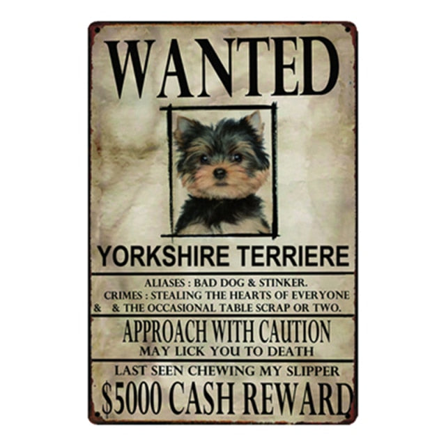 Wanted Yorkshire Terrier Approach With Caution Tin Poster - Series 1