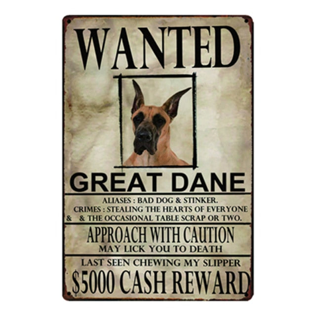 Wanted Great Dane Approach With Caution Tin Poster - Series 1