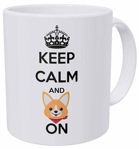 Keep Calm and Corgi On Coffee Mug