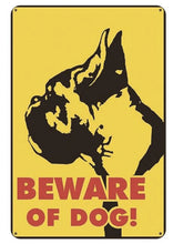 Load image into Gallery viewer, Warning Beware of Dog Tin Sign Board - Series 1Sign BoardBoxer - Beware of DogOne Size
