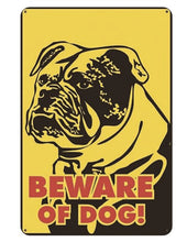 Load image into Gallery viewer, Warning Beware of Dog Tin Sign Board - Series 1Sign BoardEnglish Bulldog - Beware of DogOne Size