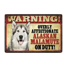 Load image into Gallery viewer, Warning Overly Affectionate Australian Shepherd on Duty - Tin PosterHome DecorAlaskan MalamuteOne Size