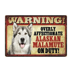 Warning Overly Affectionate Australian Shepherd on Duty - Tin PosterHome DecorAlaskan MalamuteOne Size