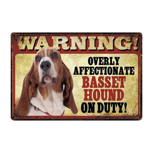 Warning Overly Affectionate Basset Hound on Duty - Tin PosterHome DecorBasset HoundOne Size