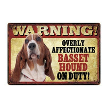 Load image into Gallery viewer, Warning Overly Affectionate Beagle on Duty - Tin PosterHome DecorBasset HoundOne Size