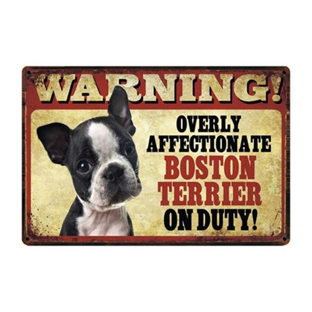 Warning Overly Affectionate Boston Terrier on Duty - Tin PosterHome DecorBoston TerrierOne Size