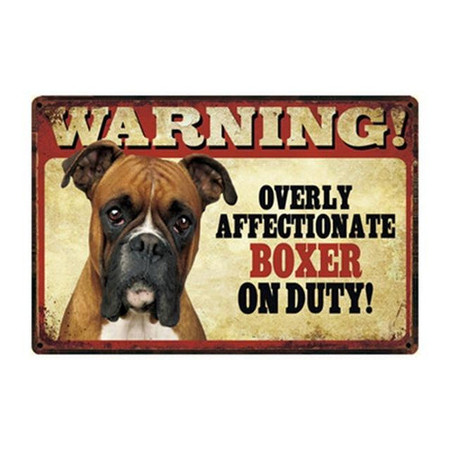 Warning Overly Affectionate Boxer on Duty Tin Poster - Series 4Sign BoardOne SizeBoxer