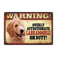 Load image into Gallery viewer, Warning Overly Affectionate Dogs on Duty - Tin Poster - Series 1Home DecorLabradoodleOne Size