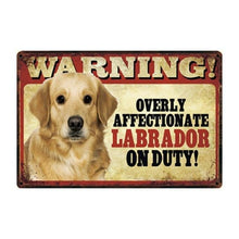 Load image into Gallery viewer, Warning Overly Affectionate Dogs on Duty - Tin Poster - Series 1Home DecorLabrador - YellowOne Size