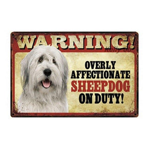 Warning Overly Affectionate Dogs on Duty - Tin Poster - Series 2Home DecorSheepdogOne Size