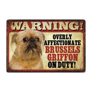 Warning Overly Affectionate English Bulldog on Duty Tin Poster - Series 4Sign BoardOne SizeBrussels Griffon
