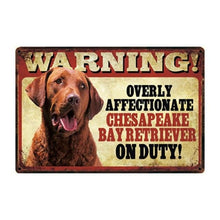 Load image into Gallery viewer, Warning Overly Affectionate English Bulldog on Duty Tin Poster - Series 4Sign BoardOne SizeChesapeake Bay Retriever