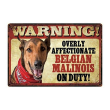Load image into Gallery viewer, Warning Overly Affectionate Fawn Chihuahua on Duty Tin Poster - Series 4Sign BoardOne SizeBelgian Malinois