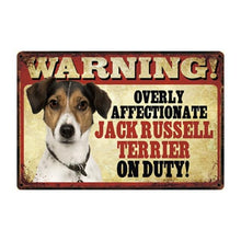 Load image into Gallery viewer, Warning Overly Affectionate German Shepherd on Duty - Tin PosterHome DecorJack Russel TerrierOne Size