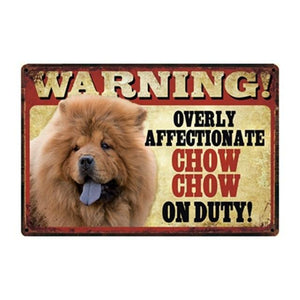 Warning Overly Affectionate Golden Retriever on Duty - Tin PosterHome DecorChow Chow ChowOne Size