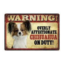 Load image into Gallery viewer, Warning Overly Affectionate Great Pyrenees on Duty - Tin Poster - Series 1Sign BoardChihuahuaOne Size