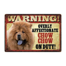 Load image into Gallery viewer, Warning Overly Affectionate Great Pyrenees on Duty - Tin Poster - Series 1Sign BoardChow Chow ChowOne Size