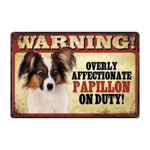 Warning Overly Affectionate Long-haired Chihuahua on Duty - Tin PosterHome DecorPapillonOne Size