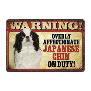 Warning Overly Affectionate Papillon on Duty - Tin PosterHome DecorJapanese ChinOne Size