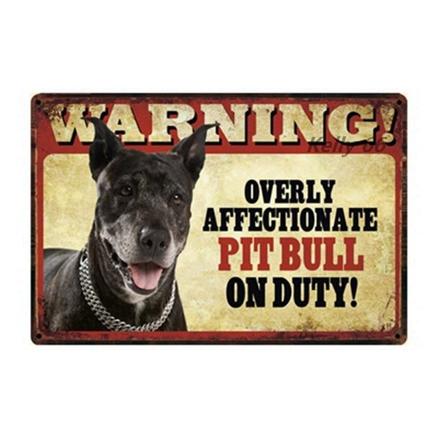 Warning Overly Affectionate Pit Bull on Duty - Tin PosterHome DecorPitbullOne Size