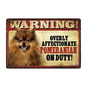 Warning Overly Affectionate Pug on Duty - Tin PosterHome DecorPomeranianOne Size