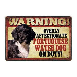 Warning Overly Affectionate Pug on Duty - Tin PosterHome DecorPortugese Water DogOne Size