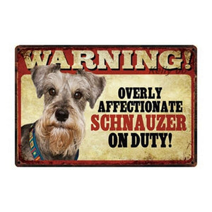 Warning Overly Affectionate Pug on Duty - Tin PosterHome DecorSchnauzer - Front FacingOne Size