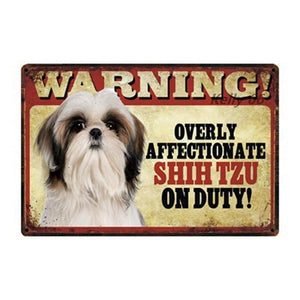 Warning Overly Affectionate Pug on Duty - Tin PosterHome DecorShih TzuOne Size