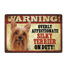 Load image into Gallery viewer, Warning Overly Affectionate Pug on Duty - Tin PosterHome DecorSilky TerrierOne Size