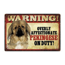 Load image into Gallery viewer, Warning Overly Affectionate Puggle on Duty - Tin PosterHome DecorPekingeseOne Size