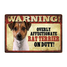 Load image into Gallery viewer, Warning Overly Affectionate Puggle on Duty - Tin PosterHome DecorRat TerrierOne Size