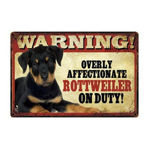 Warning Overly Affectionate Puggle on Duty - Tin PosterHome DecorRottweilerOne Size