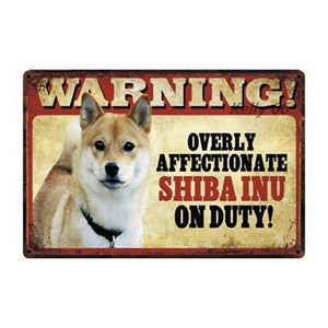 Warning Overly Affectionate Puggle on Duty - Tin PosterHome DecorShiba InuOne Size