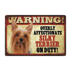 Warning Overly Affectionate Puggle on Duty - Tin PosterHome DecorSilky TerrierOne Size