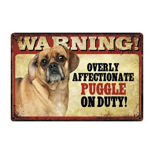 Warning Overly Affectionate Rottweiler on Duty - Tin PosterSign BoardPuggleOne Size