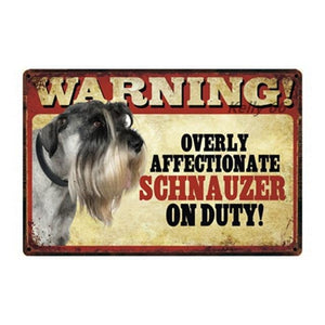 Warning Overly Affectionate Rottweiler on Duty - Tin PosterSign BoardSchnauzer - Side ProfileOne Size