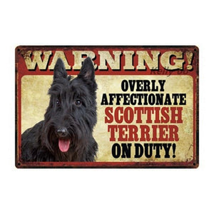 Warning Overly Affectionate Saint Bernard on Duty - Tin PosterSign BoardScottish TerrierOne Size
